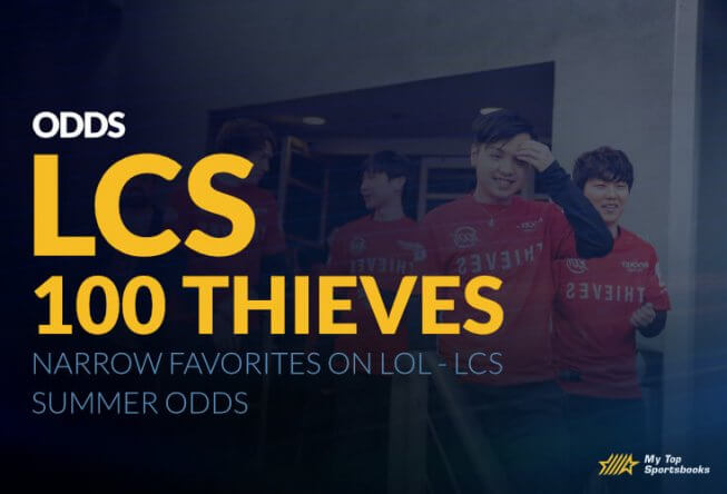 100 Thieves Narrow Favorites on LOL – LCS Summer Odds