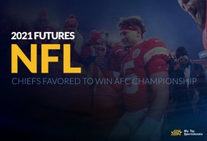 2021 NFL Futures: Chiefs Favored To Win AFC Championship