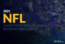 2021 NFL Player Props: Regular Season Receiving Yards Leader