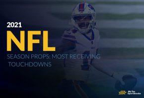 2021 NFL Season Props: Most Receiving Touchdowns