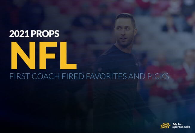 2021 NFL Specials: First Coach Fired Favorites and Picks