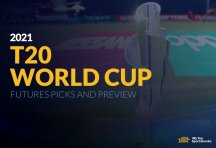 2021 T20 World Cup Futures Picks and Preview