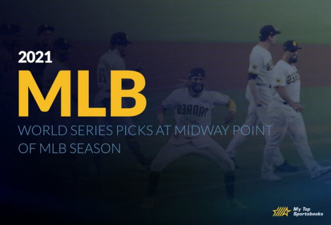 2021 World Series Picks at Midway Point of MLB Season