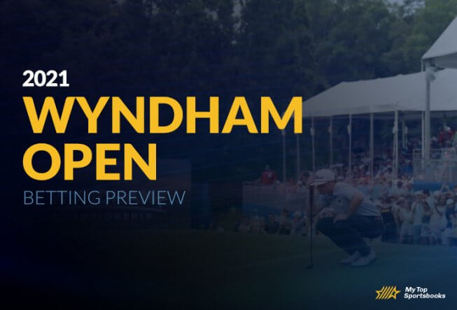 2021 Wyndham Open Betting Preview