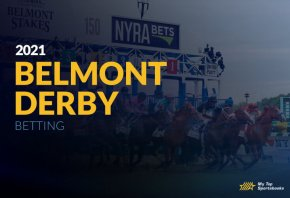 betting the 2021 belmont derby