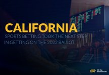 California sports betting took the next step in getting on the 2022 ballot