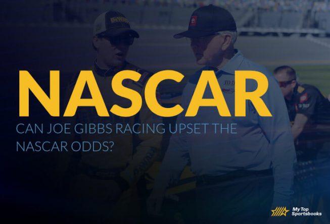 Can Joe Gibbs Racing upset the Nascar Odds?