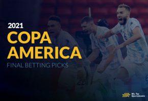 Copa America 2021 Final Betting Picks