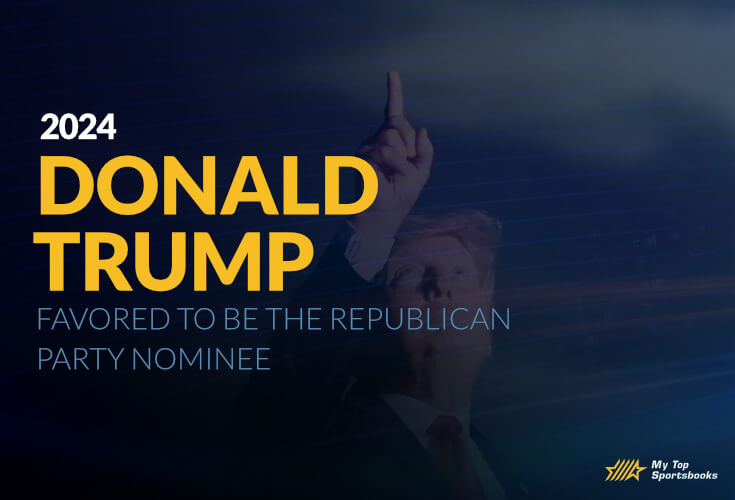Donald Trump Favored to be the Republican Party Nominee in 2024