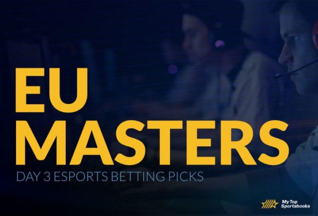 EU Masters Day 3 Esports Betting Picks