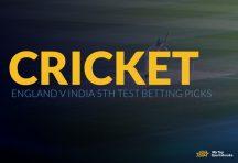 England v India 5th Test Betting Picks
