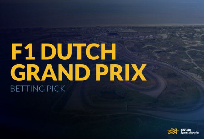 F1 Dutch Grand Prix Betting Pick