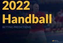 Handball 2022 Betting Predictions