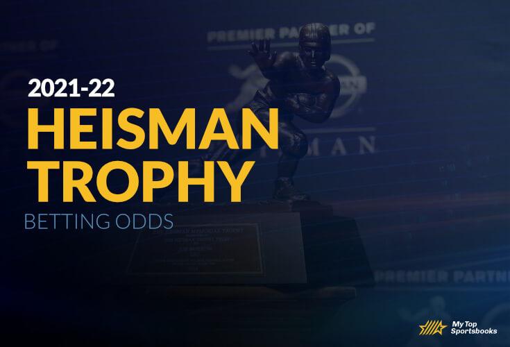Heisman Trophy Betting Odds 2021-22