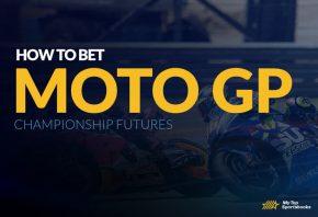 How To Bet MotoGP Championship Futures