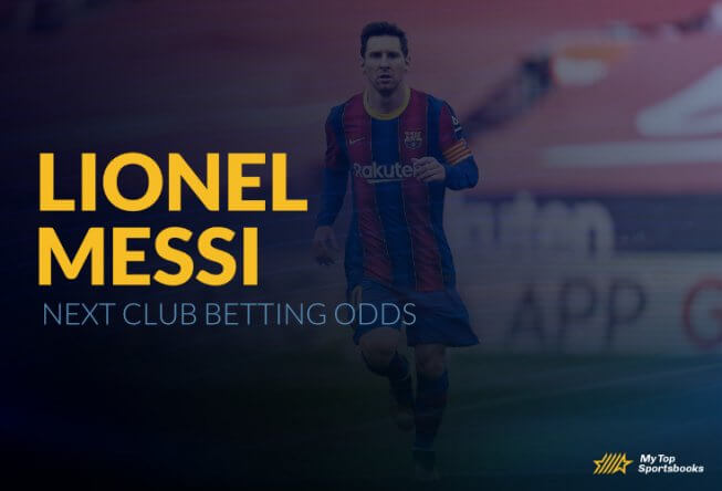 Lionel Messi Next Club Betting Odds