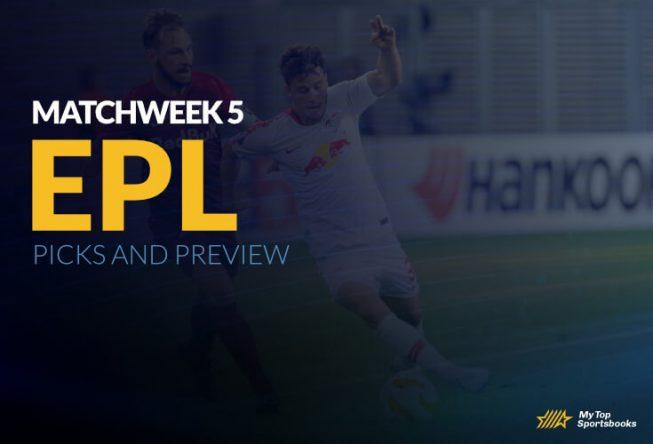 Matchweek 5 English Premier League Picks and Preview