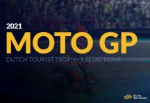 MotoGP Dutch Tourist Trophy Predictions