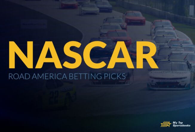NASCAR Road America Betting Picks