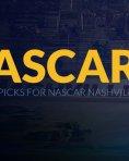 Nascar nashville betting picks