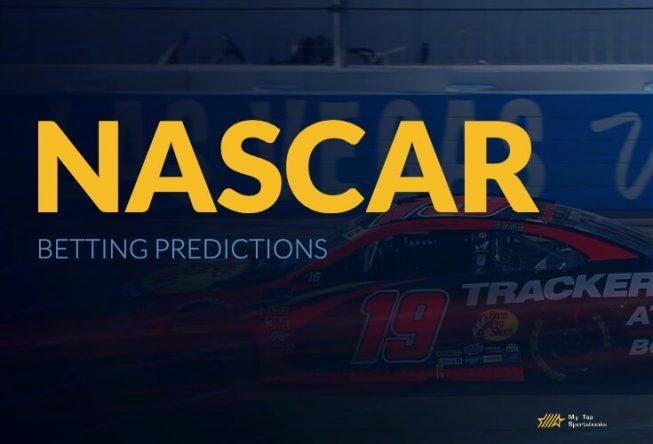 NASCAR Betting Predictions