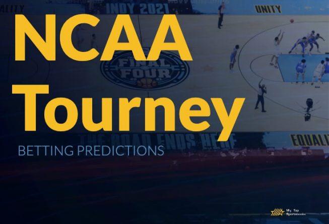 NCAA Tourney Betting Predictions