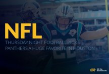 NFL Thursday Night Football Picks: Panthers a Huge Favorite in Houston