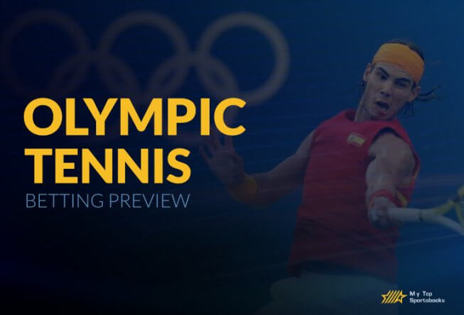 Olympics Tennis Betting Preview