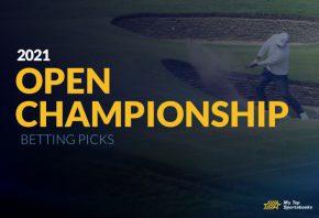 Open Championship 2021 Betting Picks