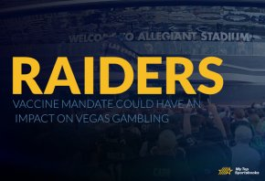 Raiders vaccine mandate could have an impact on Vegas gambling
