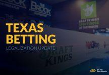 Texas Betting Legalization Update