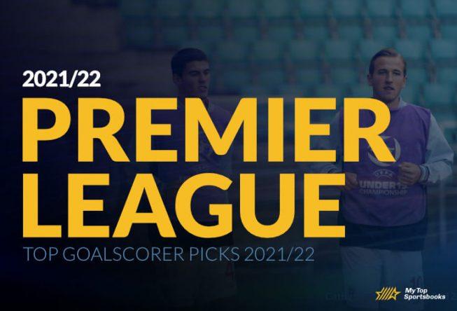Top Goalscorer Picks 2021/22