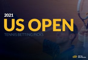 US Open 2021 Tennis Betting Picks