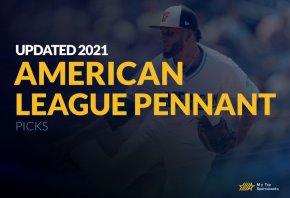Updated 2021 American League Pennant Picks