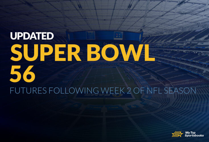 Updated Super Bowl 56 Futures Following Week 2 of NFL Season