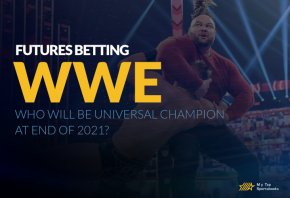 WWE Futures Betting: Who Will Be Universal Champion At End Of 2021?