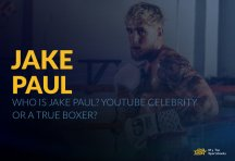 Who Is Jake Paul? Youtube Celebrity or a True Boxer?