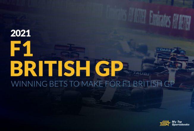 Winning Bets To Make For F1 British GP