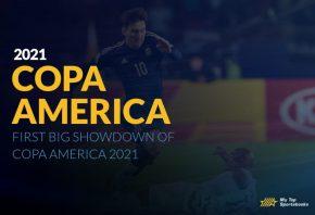 copa america betting picks and odds 2021 firtst match