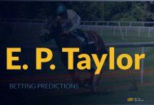 2021 E. P. Taylor Betting Predictions