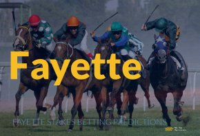 2021 Fayette Stakes Betting Predictions