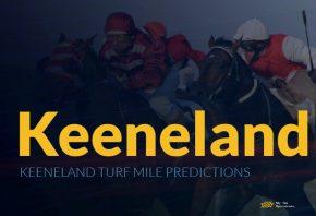 Keeneland Turf Mile Predictions