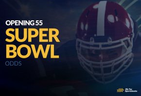 super bowl opening 55 odds