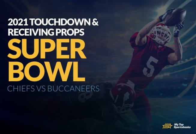 super bowl touchdown and receiving props