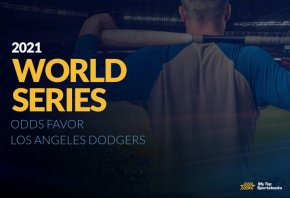 2021 world series los angeles dodgers favored